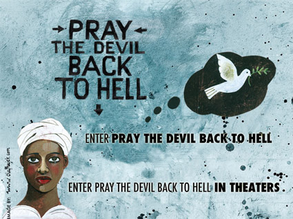 Pray The Devil Back to Hell ~ Movie Poster